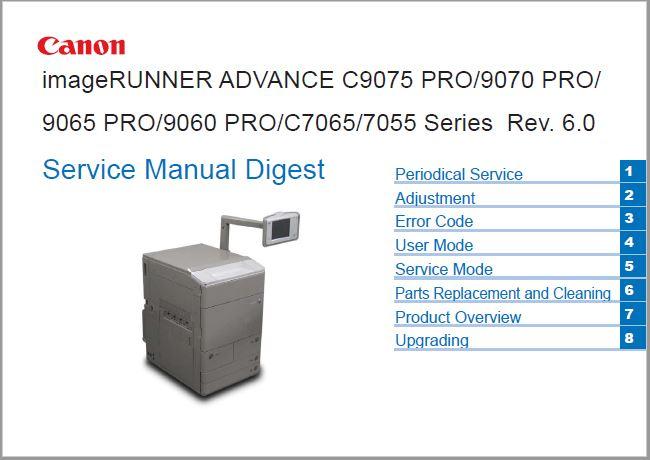 Canon imageRUNNER ADVANCE C9075 PRO/9070 PRO/ 9065 PRO/9060 PRO/C7065/7055 Series Service Manual