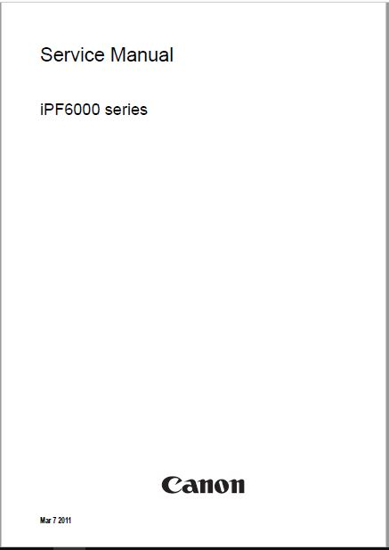 Canon iPF6350_6300_6300s_6200_6100 Service Manual