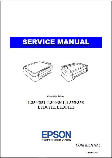 Epson L350/351, L300/301, L355/358 L210/211, L110/111 Service Manual