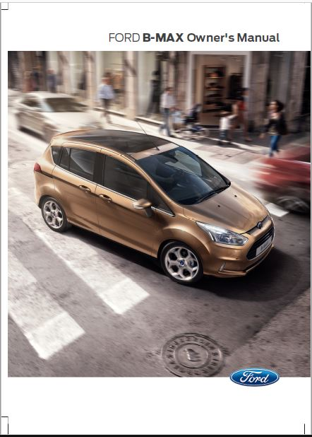 Ford B-Max Owners Manual