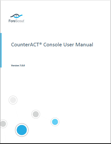 Forescout CounterACT Console User Manual