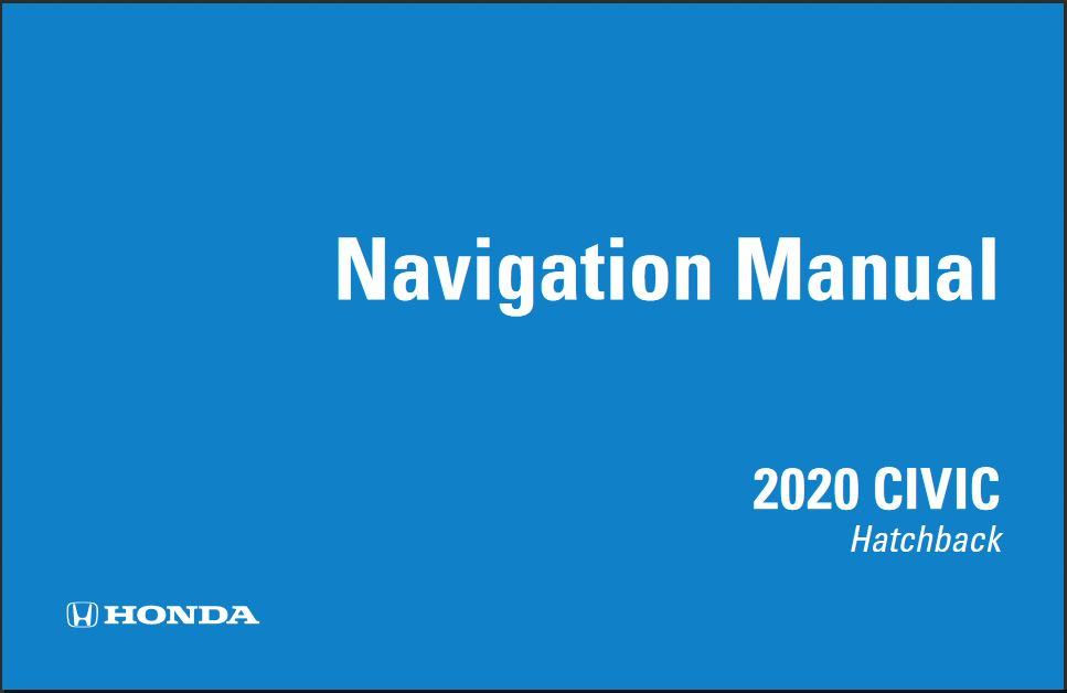 2020 Civic Hatchback Navigation Manual