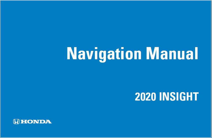 2020 Honda Insight Navigation Manual