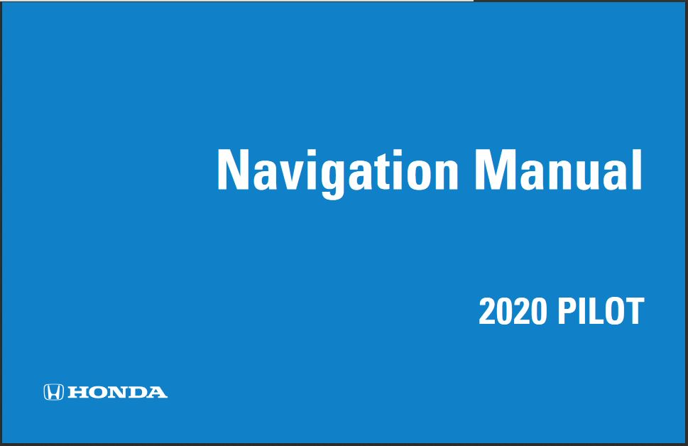 2020 Honda Pilot Navigation Manual