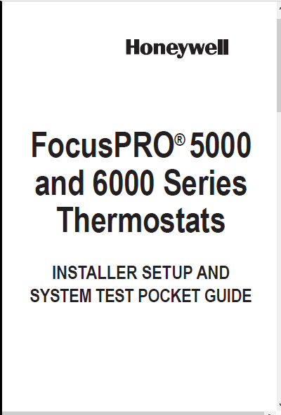 Honeywell FocusPRO® 5000 and 6000 Series System Test
