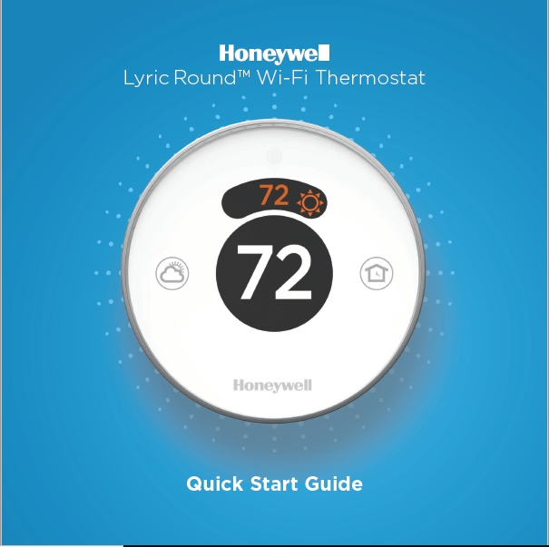 Honeywell Lyric Round™ Wi-Fi Thermostat Manual