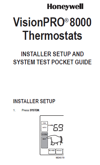 Honeywell VisionPRO® 8000 Thermostat Installer Manual