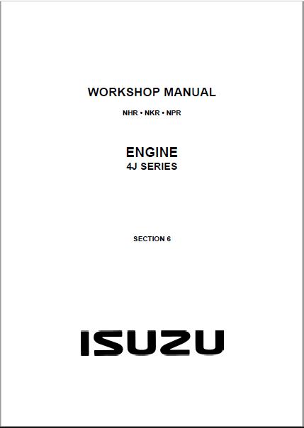Workshop Manual for ISUZU 4J Series NHR NKR NPR