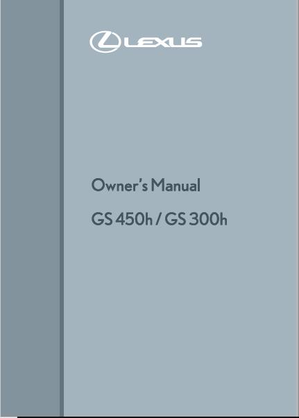 Lexus GS 450h-GS 300h Owners Manual