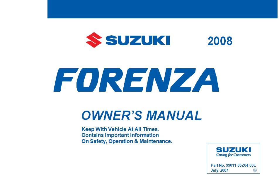 Suzuki Automible 2008 Forenza User Manual
