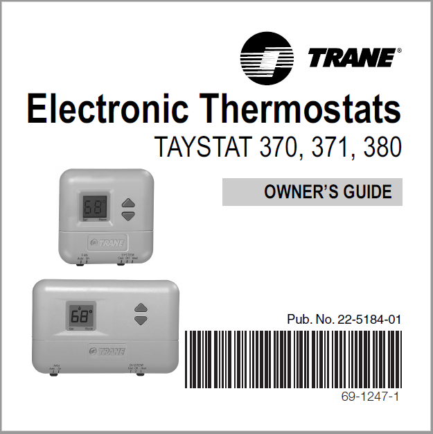 Trane Electronic Thermostats TAYSTAT 370, 371, 380 Owners Guide
